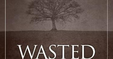 Wasted Faith